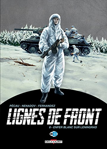 Lignes de Front T08: Enfer blanc sur Leningrad