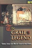 The Grail Legend by Emma Jung Marie-Louise von Franz(1998-10-05)