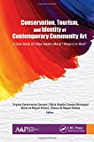 """Conservation, Tourism, and Identity of Contemporary Community Art: A Case Study of Felipe Seade's Mural 'Allegory to Work"""""""