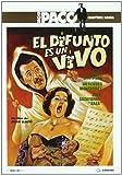 El Difunto Es Un Vivo [DVD]