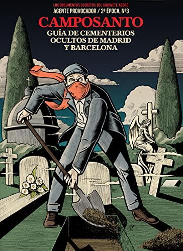 CAMPOSANTO: GUÍA DE CEMENTERIOS OCULTOS DE MADRID Y BARCELONA (VARIOS)