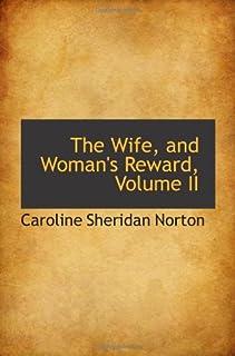 The Wife, and Woman's Reward, Volume II
