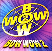 BOW WOW(2)