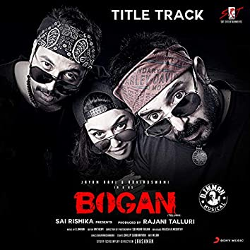 "Bogan Title Track (From ""Bogan (Telugu)"")"