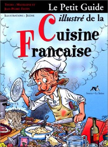 Le petit guide de la cuisine française