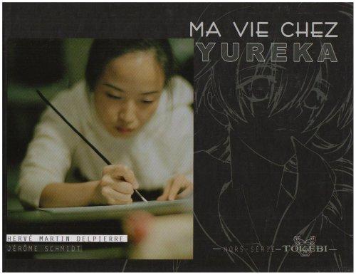 Ma vie chez Yureka