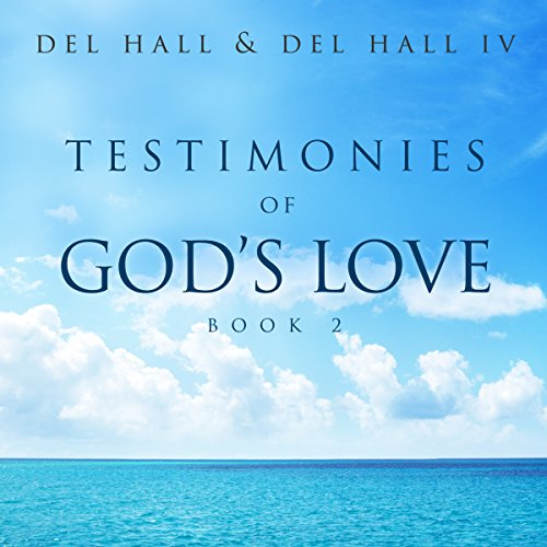 Testimonies of God's Love: Book 2 audiobook cover art