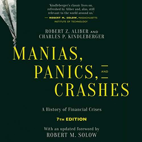 Manias, Panics, and Crashes (Seventh Edition) cover art