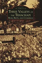 Three Valley of the Tehachapi:  Bear, Brite, and Cummings  (CA)   (Images of America)