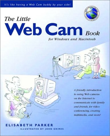 The Little Web Cam Book (The Little Book Series)