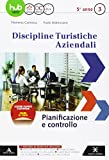 D.T.A. Discipline turistiche aziendali. Per le Scuole superiori. Con e-book. Con espansione online. Pianificazione e controllo (Vol. 3)