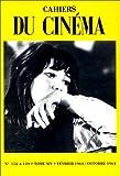 Cahiers du cinéma, tome 14 - Février 1964 - octobre 1974