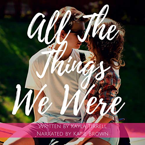 Couverture de All the Things We Were