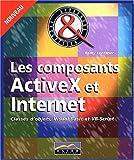Les composants ActiveX et Internet