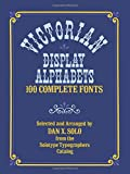 Victorian Display Alphabets (Lettering, Calligraphy, Typography)