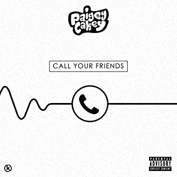 Call Your Friends