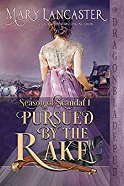 Pursued by the Rake (Season of Scandal Book 1)