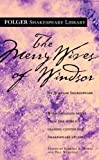 The Merry Wives of Windsor (Folger Shakespeare Library) - Dr. Barbara A. Mowat