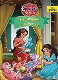 Elena de Ávalor. Tres jaquins y una princesa: Cuento (Disney. Elena de Ávalor)