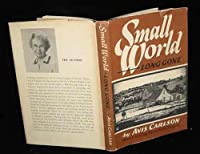 Small World... Long Gone 0911694005 Book Cover