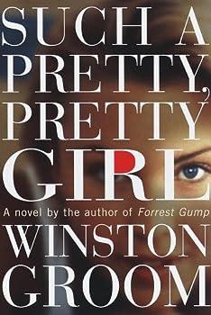 Such a Pretty, Pretty Girl: A Novel
