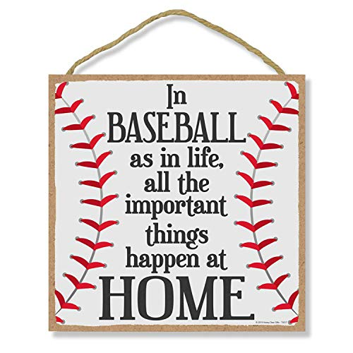 Honey Dew Gifts Home Sign, in Baseball as in Life Important Things Happen at Home 10 inch by 10 inch Hanging Wall Baseball Decor, Decorative Wood Sign, Baseball Gifts