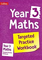 Year 3 Maths Targeted Practice Workbook (Collins Ks2 Sats Revision and Practice)