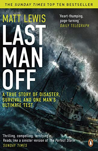 Last Man Off: A True Story of Disaster and Survival on the Antarctic Seas (English Edition)