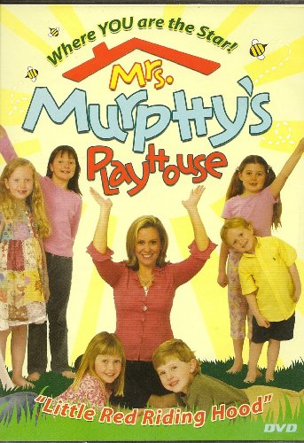 Mrs. Murphy's Playhouse; Little Red Riding Hood