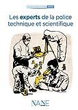 Les experts de la police technique et scientifique