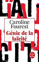 Génie de la laïcité de Caroline Fourest