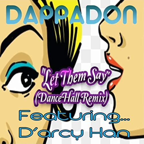 DAPPADON feat. D'ARCY HAN