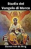 Studio del Vangelo di Marco: Il Segreto Messianico