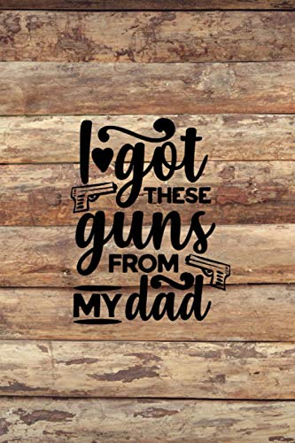 I got these guns from my dad: Firearms acquisition and disposition record book - The perfect gift idea!