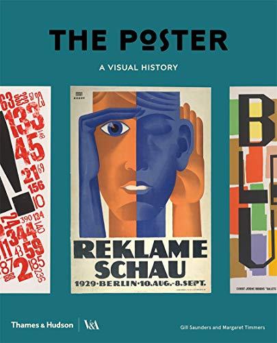 Compare Textbook Prices for The Poster: A Visual History 1 Edition ISBN 9780500480380 by Saunders, Gill,Timmers, Margaret,Flood, Catherine,Clayton, Zorian