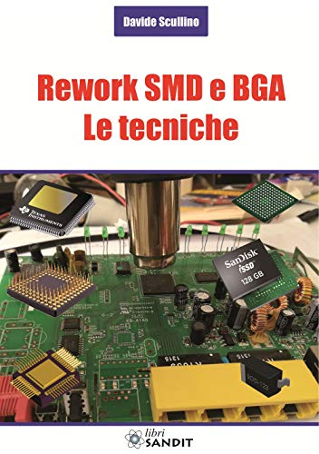 Rework SMD e BGA. Le tecniche