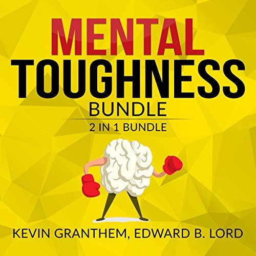 Diseño de la portada del título Mental Toughness 2 in 1 Bundle: Mental Strength, Mind to Matter