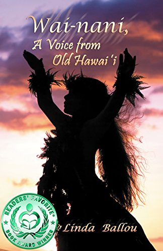 Book: Wai-nani - A Voice from Old Hawai'i by Linda Ballou
