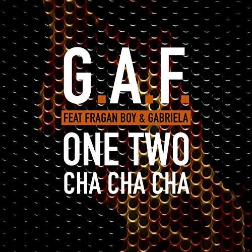 G.A.F. feat. Fragan boy & Gabriela