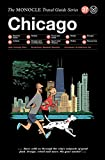 The Monocle Travel Guide to Chicago