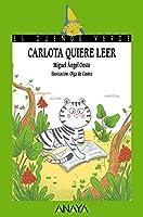 Carlota quiere leer / Carlota Wants to Read (El Duende Verde)