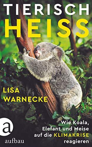 Buchseite und Rezensionen zu 'Tierisch heiß' von Lisa Warnecke