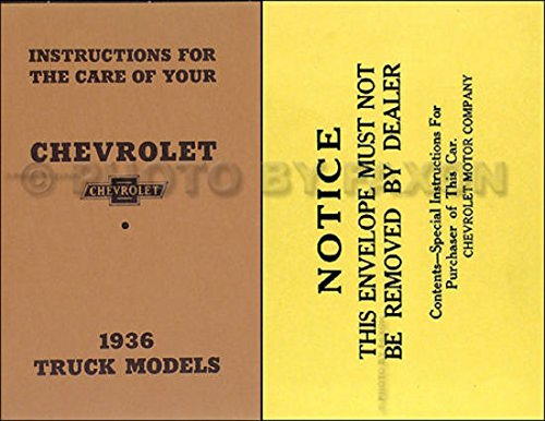 1936 CHEVROLET TRUCK & PICKUP OWNERS INSTRUCTION & OPERATING MANUAL & ENVELOPE - covers all 1936 Chevrolet trucks, including ½-ton Pickup & 1 ½-ton Truck Models. - . CHEVY 36