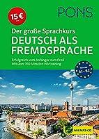 PONS Der grosse Sprachkurs Deutsch als Fremdsprache: Erfolgreich vom Anfaenger zum Profi - Mit ueber 160 Minuten Hoertraining