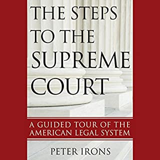 The Steps to the Supreme Court: A Guided Tour of the American Legal System cover art