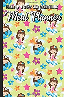 Healthy Eating and Scheduling Meal Planner: Adorable Forest Fairies Sitting on Mushrooms with Stars and Flowers Cover Desi...