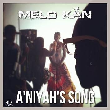 A'niyah's Song