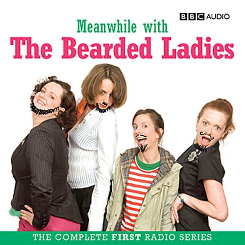 Meanwhile with the Bearded Ladies audiobook cover art