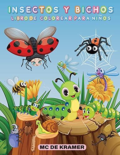 Insectos y bichos libro de colorear para niños: Páginas de productividad para niños, ilustraciones y diseños de bichos e insectos para colorear, libro ... de bichos de patio para niños y niñas