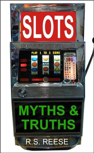 Slots: Myths & Truths (English Edition)